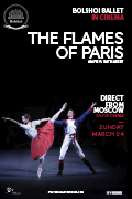 Bolshoi Ballet 17/18 Season: The Flames of Paris
