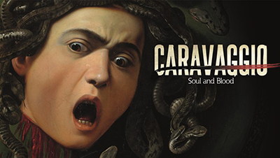 Great Art On Screen: Caravaggio - The Soul and the Blood