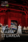 The Met Opera Live in HD 2019/20 Season: Maria Stuarda