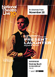 National Theatre Live: Present Laughter