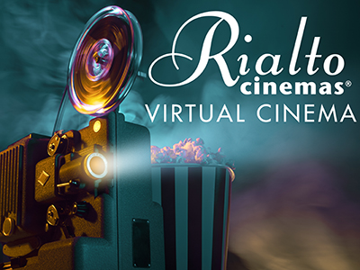 Rialto Virtual Cinema